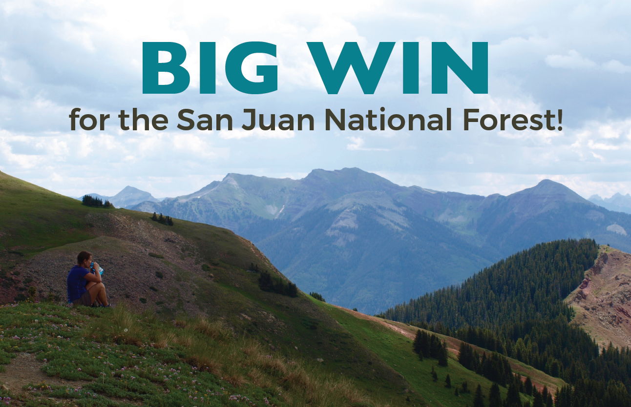 Big Win for San Juan National Forest