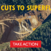 TAKE ACTION: EPA / Superfund Funding Threatened